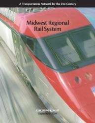 Click here to download the 2004 Midwest Regional Rail System's Executive Report.