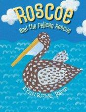 Roscoe and the Pelican Rescue book cover.