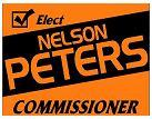 Nelson Peters for Allen County Commissioner campaign sign.