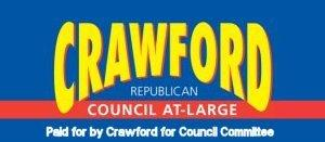 Dr. John Crawford for City Council campaign sign.